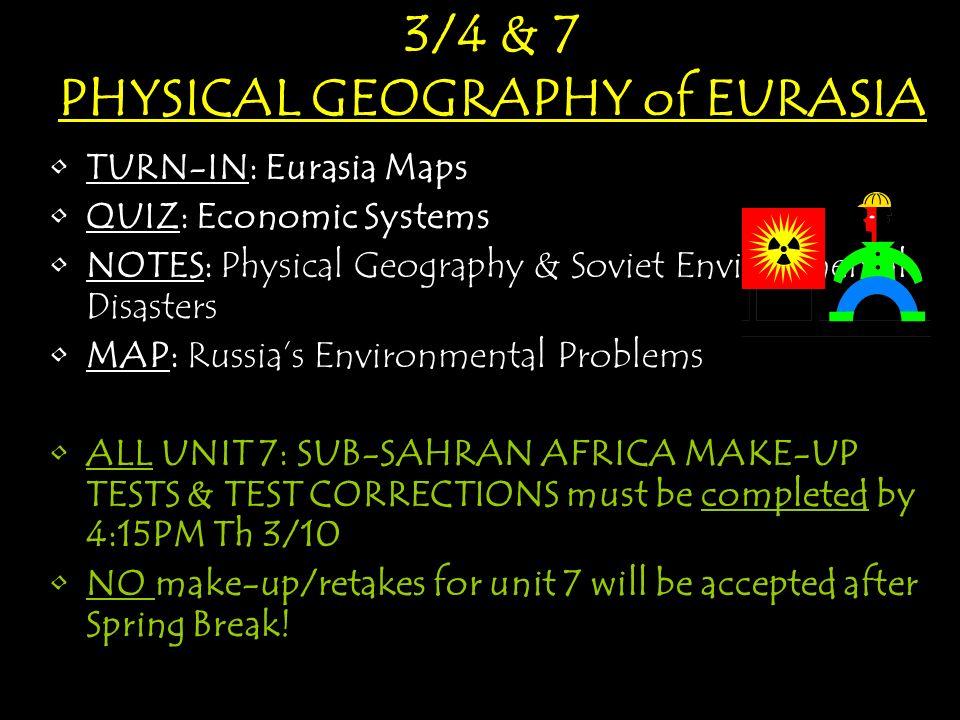 34 7 PHYSICAL GEOGRAPHY of EURASIA TURNIN Eurasia MapsTURNIN