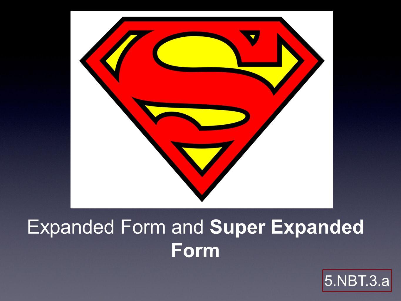 Expanded form and super expanded form 5nbt3a apk what do we 1 expanded form and super expanded form 5nbt3a falaconquin