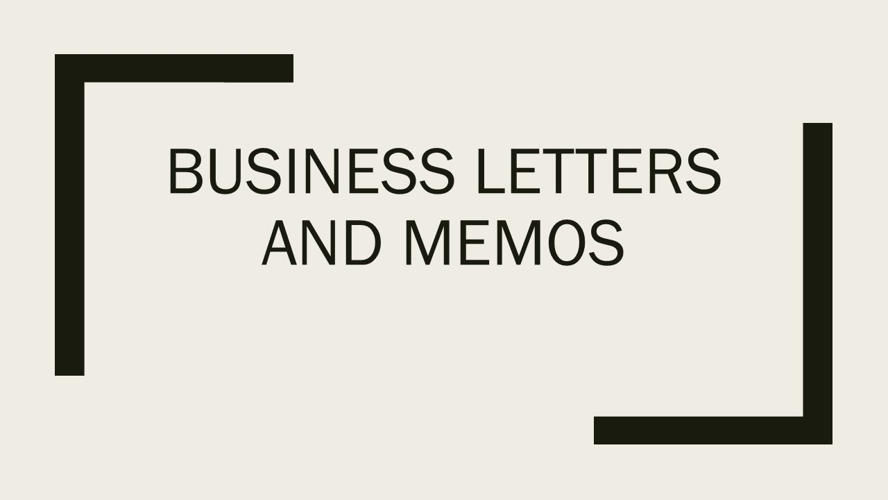 Business Letters And Memos Recipients Lettersmemos S External