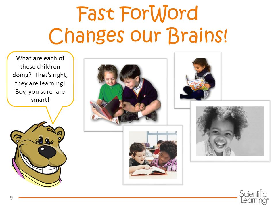 9 Fast ForWord Changes our Brains. What are each of these children doing.