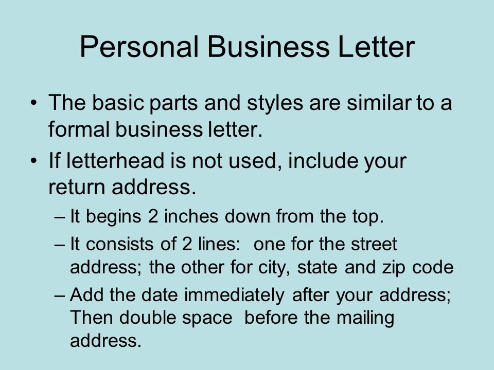 How Many Spaces In A Letter Format. Personal Business Letter The basic parts and styles are similar to a formal  business letter Formatting Letters Full Block All begin at