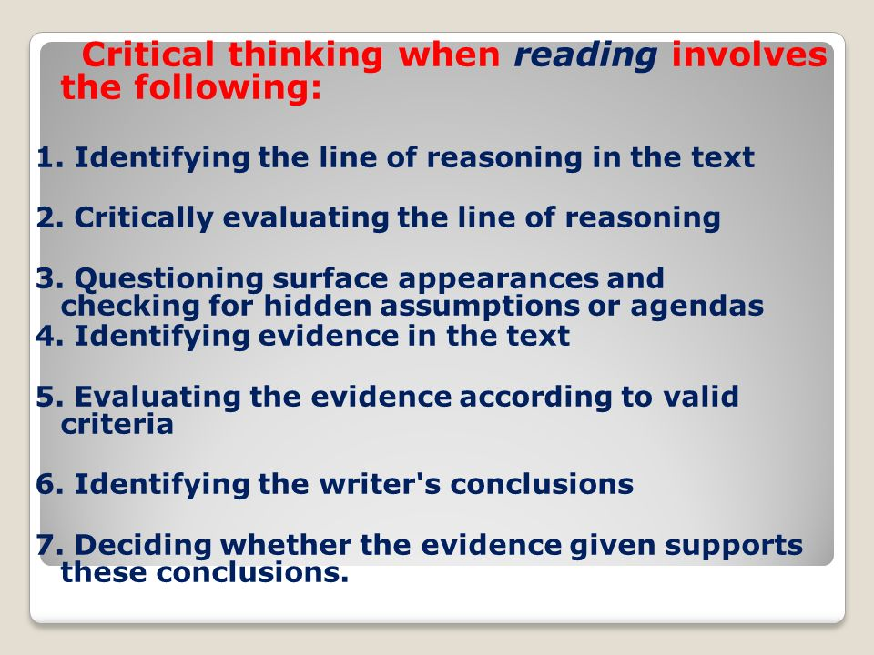 critical thinking involves weighing alternatives