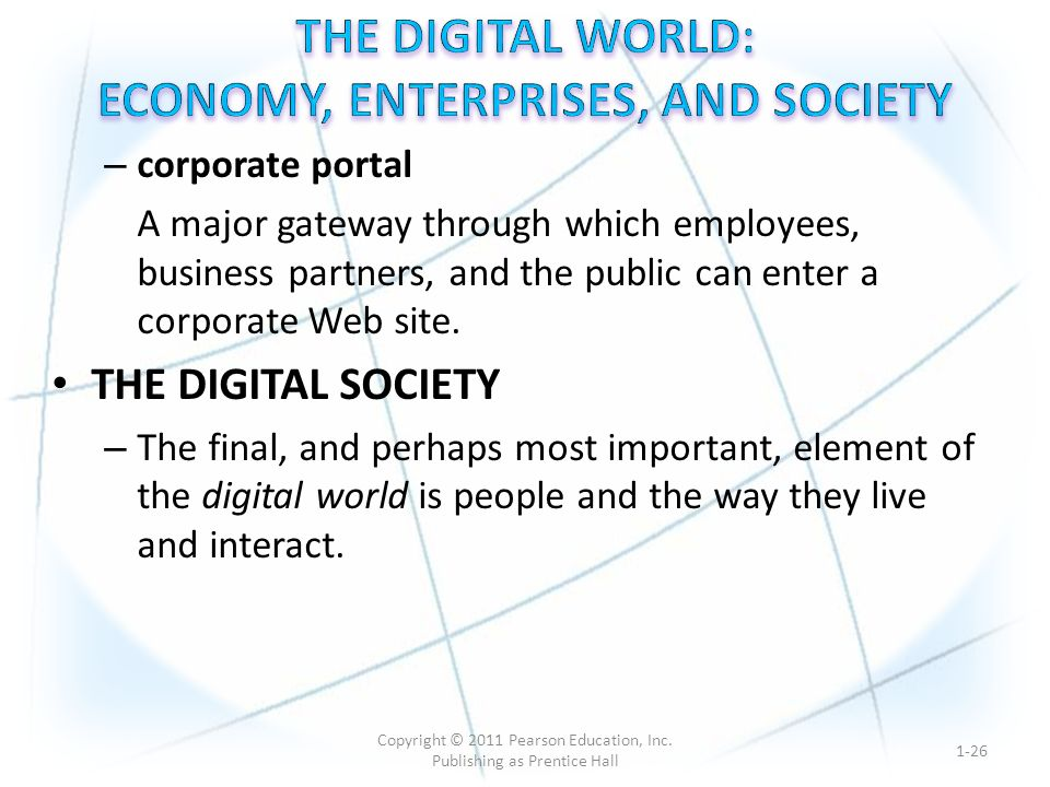 – corporate portal A major gateway through which employees, business partners, and the public can enter a corporate Web site.