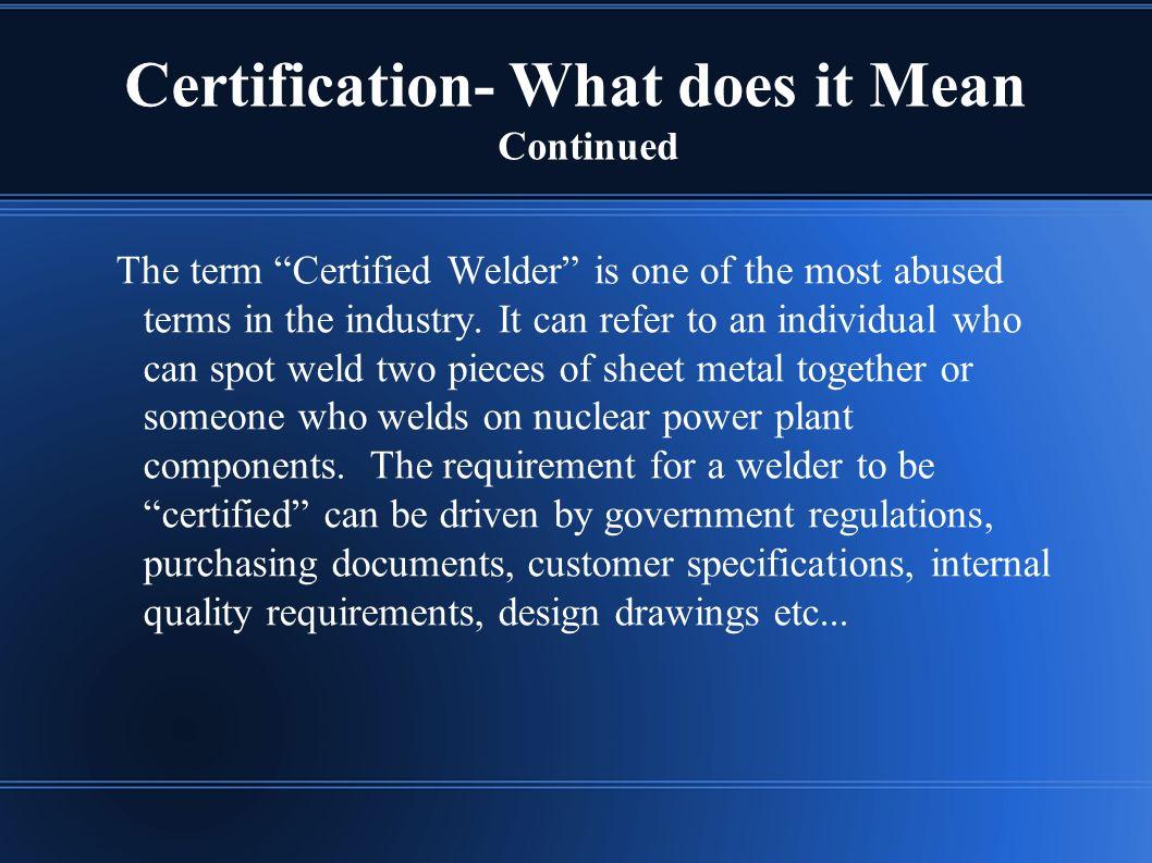 Welder certification weldertraining the purpose of this 6 certification xflitez Image collections