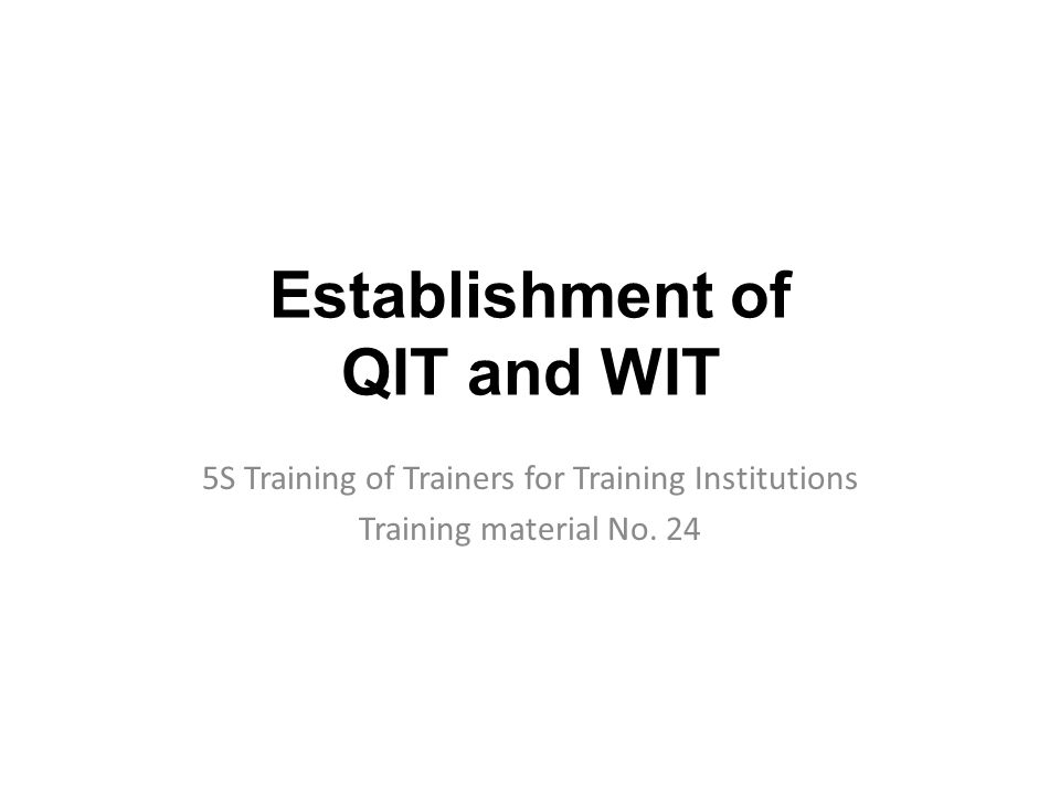 establishment of qit and wit 5s training of trainers for training, Powerpoint templates
