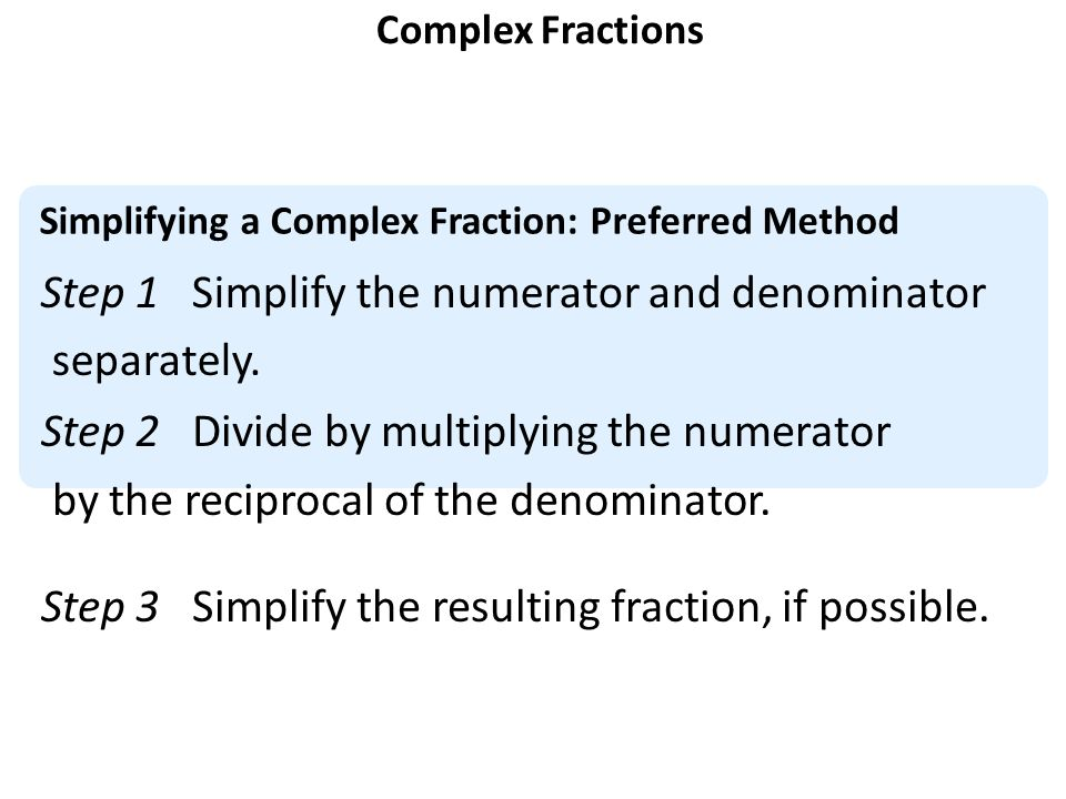 AIM How do we simplify complex fractions Do Now Perform the – Dividing Complex Fractions Worksheet