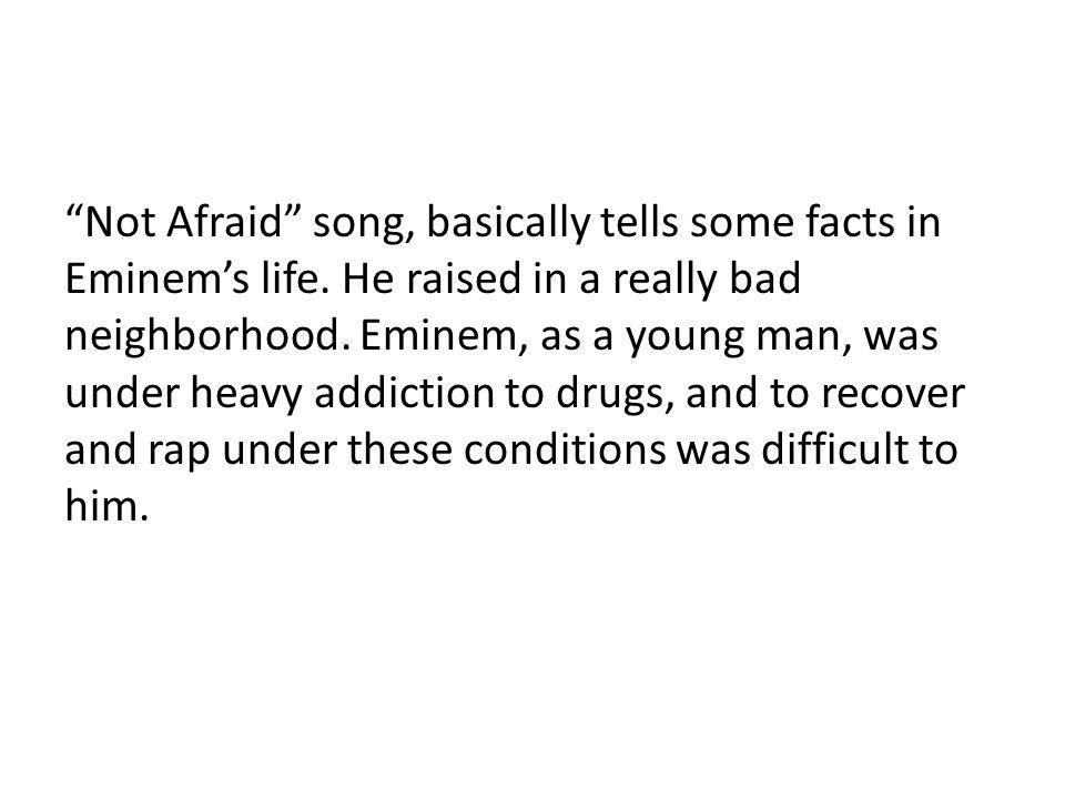 """Lyric i m not afraid eminem lyrics : NOT AFRAID. """"Not Afraid"""" song, basically tells some facts in ..."""