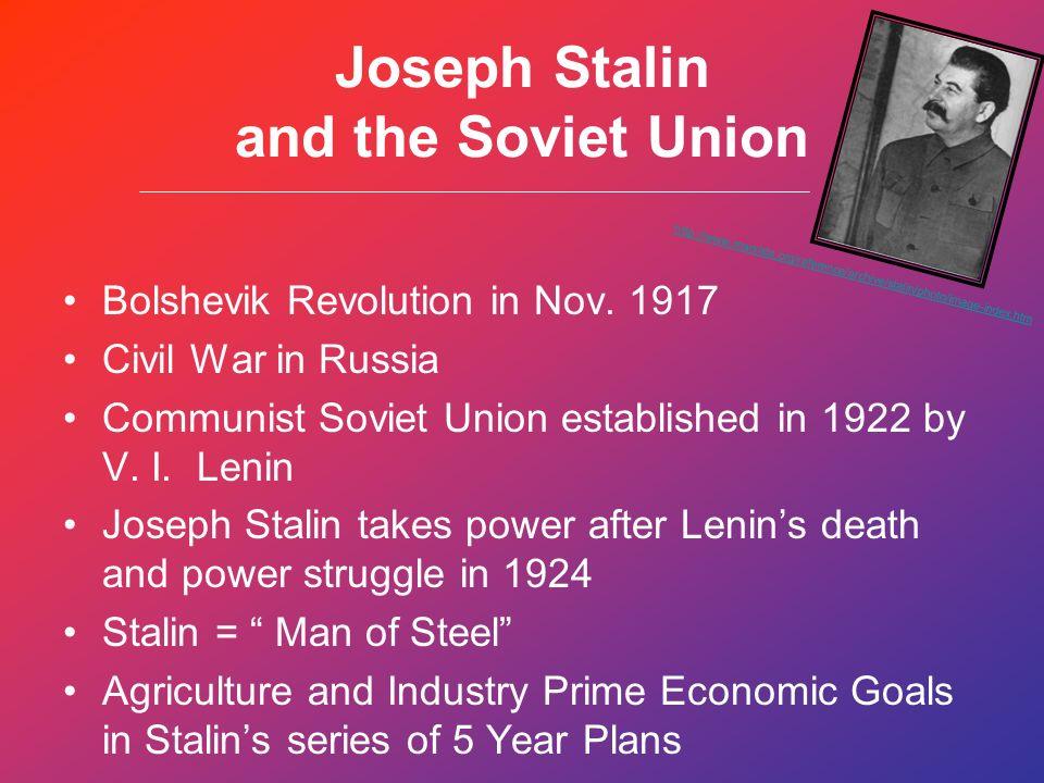 Joseph Stalin And The Soviet Union Bolshevik Revolution In Nov