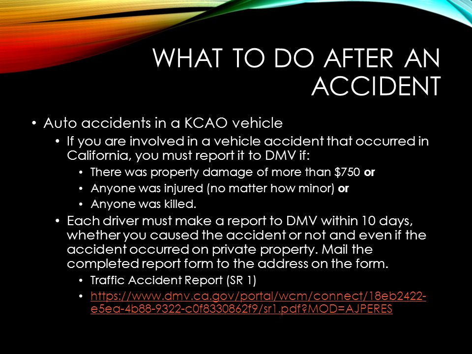 WHAT TO DO AFTER AN ACCIDENT OCCURS March 2015 Safety Training ...