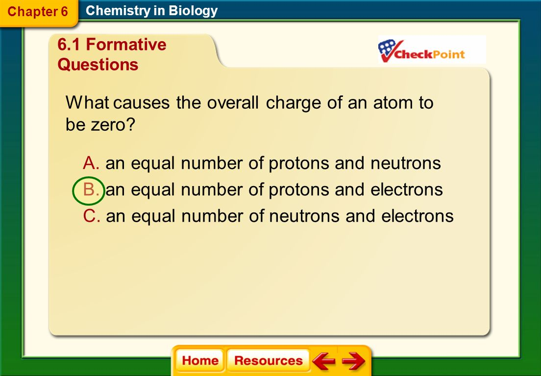 A. neutrons and electrons B. protons and electrons C.
