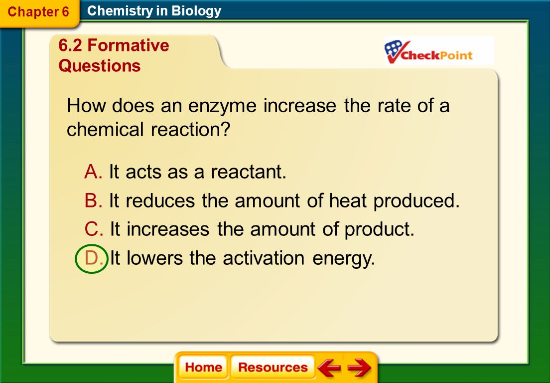 Which chemical reaction is endothermic. Chemistry in Biology A.