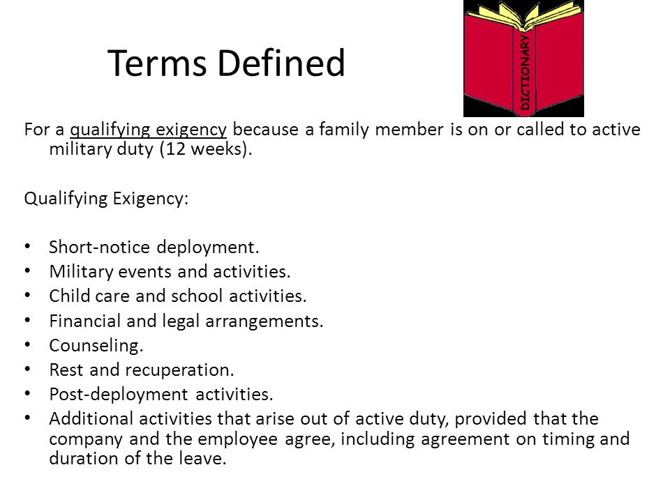 Terms Defined For A Qualifying Exigency Because A Family Member Is On Or  Called To Active