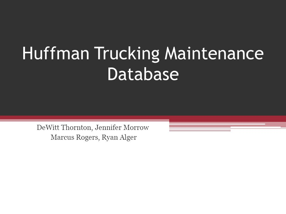 huffman trucking database tables Check out our top free essays on relationships between tables for the huffman trucking driver log to help you of the relationships that tables have in a database.