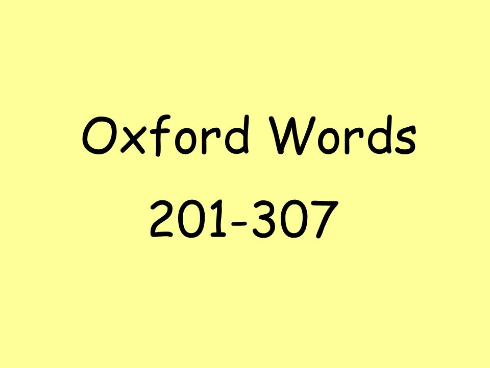 Oxford Words 201-307