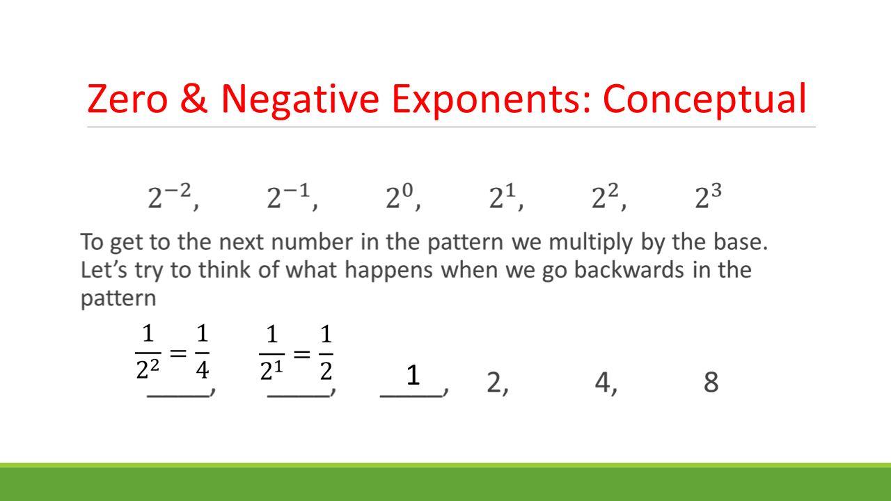 Zero & Negative Exponents: Conceptual 1
