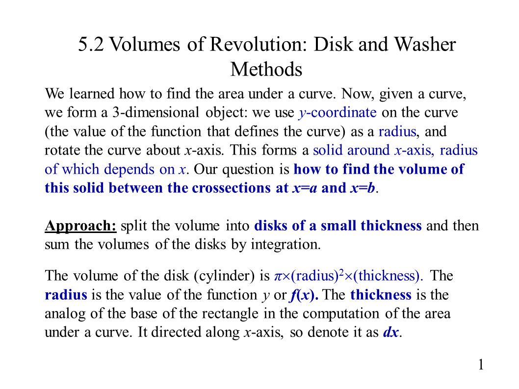 52 Volumes Of Revolution: Disk And Washer Methods 1 We Learned How To Find  The