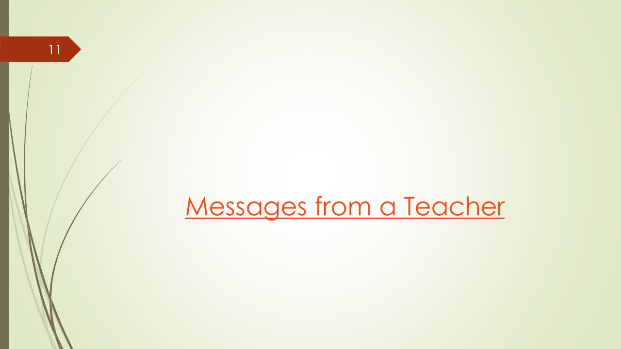 Messages from a Teacher 11