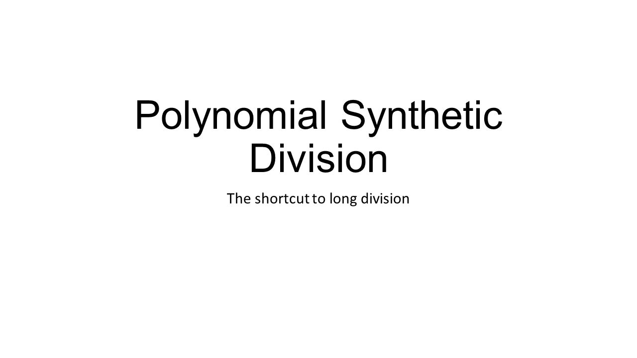 Dividing Polynomials Synthetic Division Worksheet objectives 1 – Synthetic Division Worksheets
