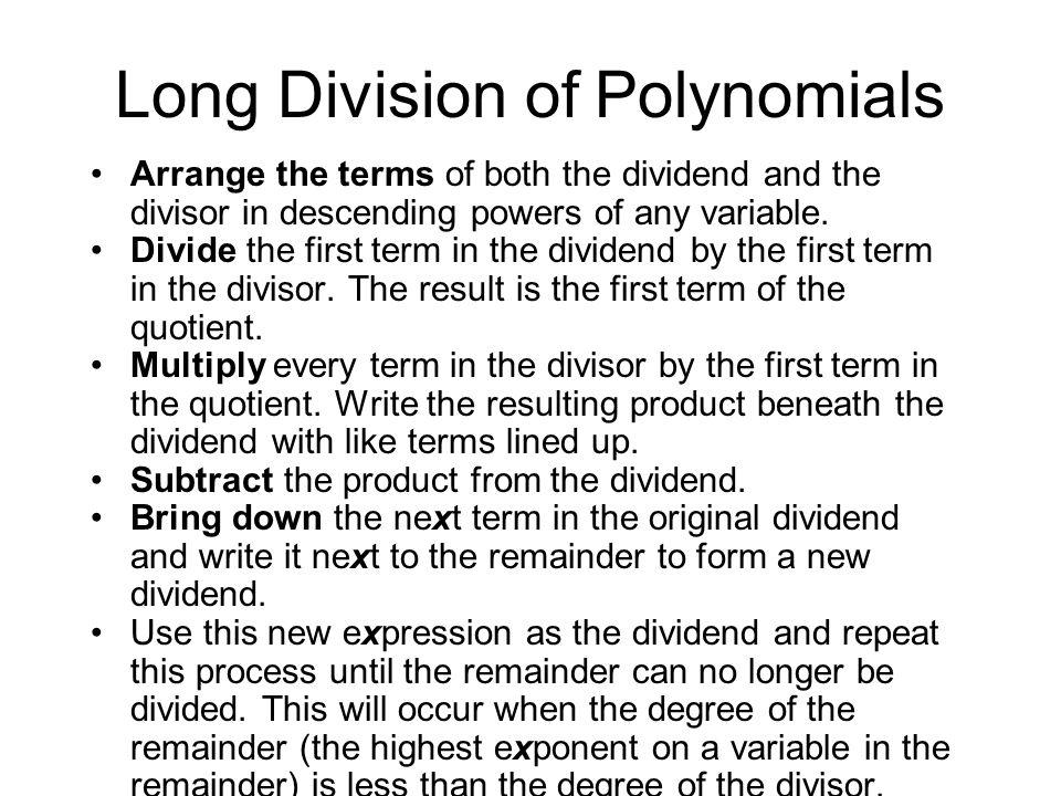 Dividing Polynomials. Long Division of Polynomials Arrange the ...