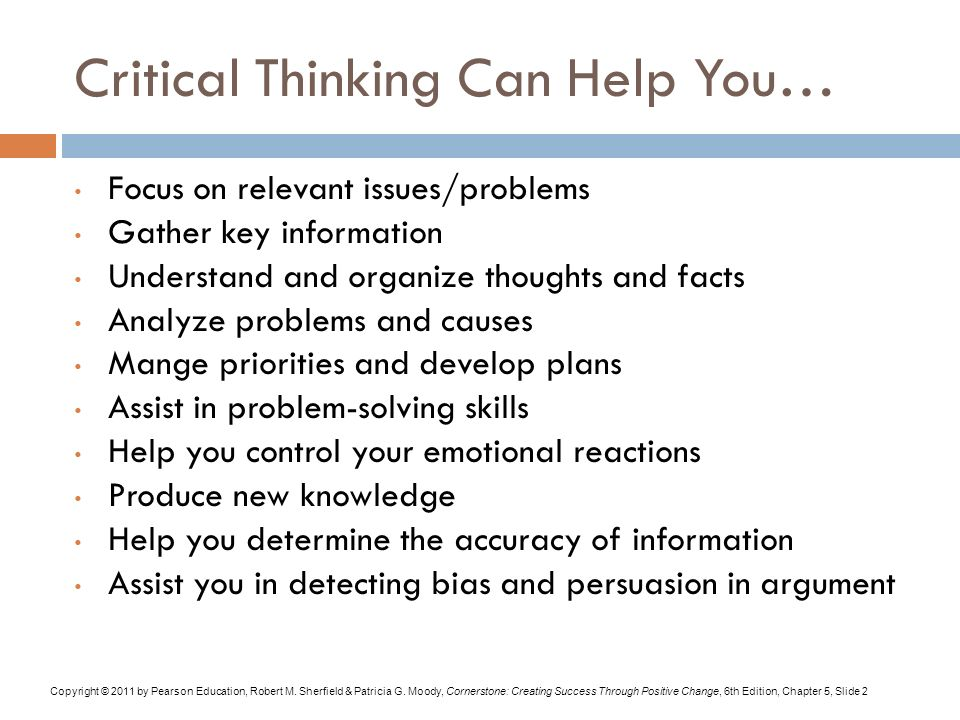"what is the critical thinking skills in critical thinking Critical thinking is a way to intervene in your thought process, says linda elder, an ""with critical thinking, it is essential to go beyond the basic skills like."