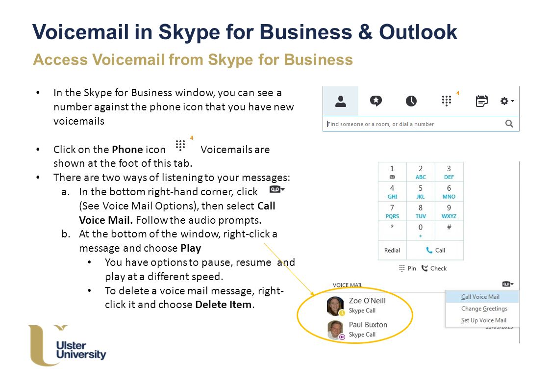 Ulster voice mail in skype for business outlook skype for 3 voicemail kristyandbryce Choice Image