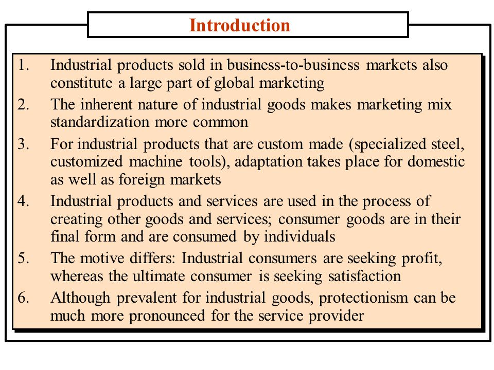 introduction industrial marketing Introduction to marketing and market-based management dr roger j best the marketing exchange process ask$most$people$for$a$defini2on$of.