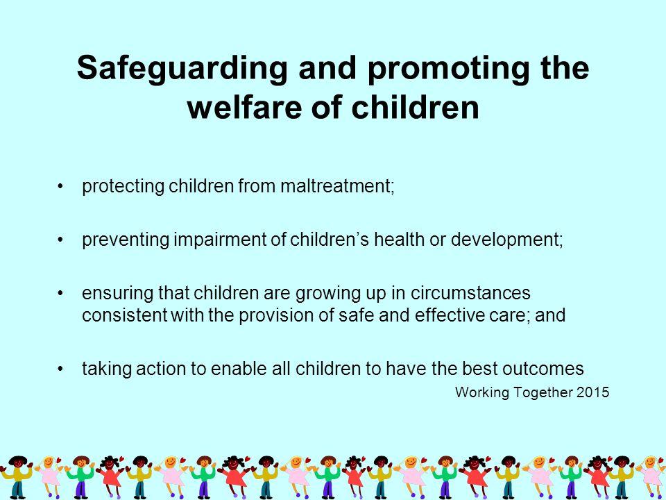 a safeguarding the welfare of children
