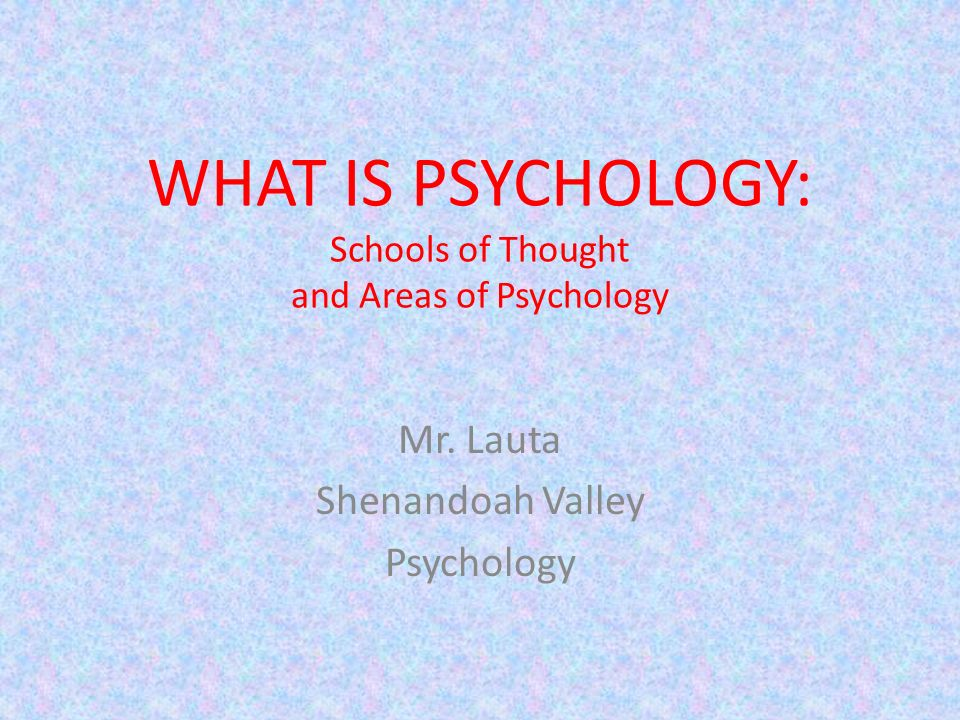 Areas of psychological research