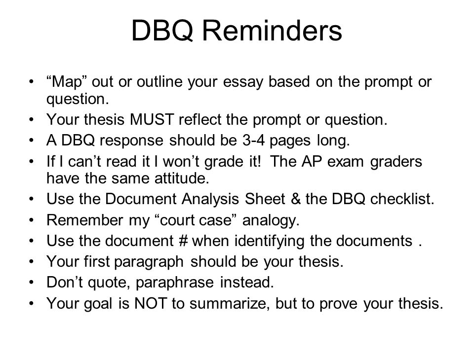 "DBQ Reminders AP World History. DBQ Reminders ""Map"" out or outline ..."