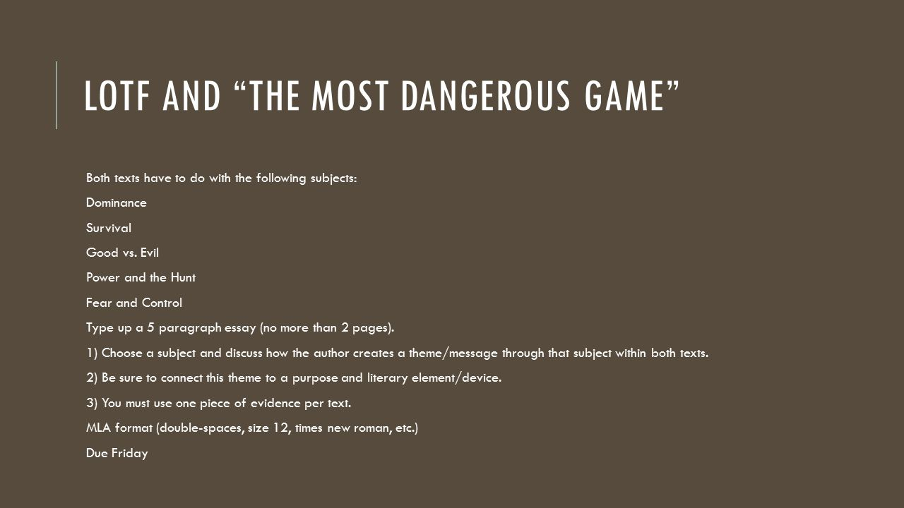 the most dangerous game essay page golding and connell aim how can  page golding and connell aim how can we analyze ldquo the lotf and the most dangerous