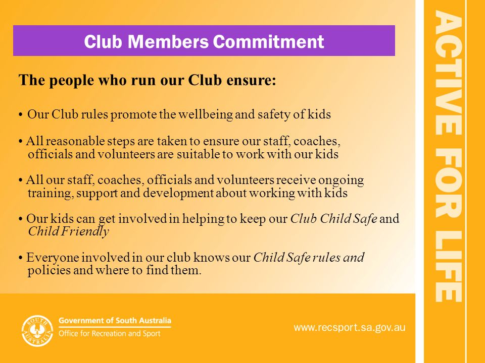The people who run our Club ensure: Our Club rules promote the wellbeing  and safety