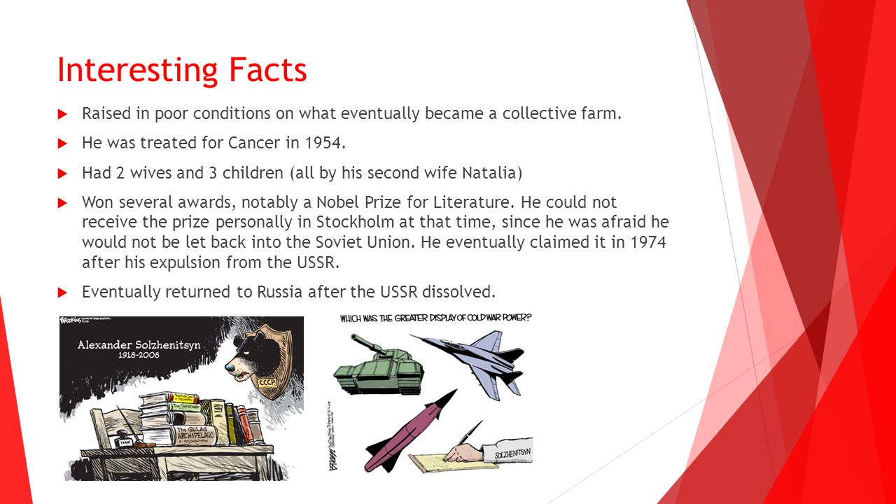 Interesting Facts  Raised in poor conditions on what eventually became a collective farm.