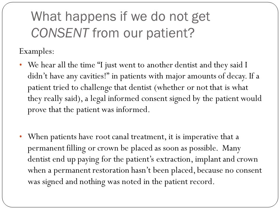 Odrp 726 Lecture 1 Consent Forms. Purpose: Informed Patients Are