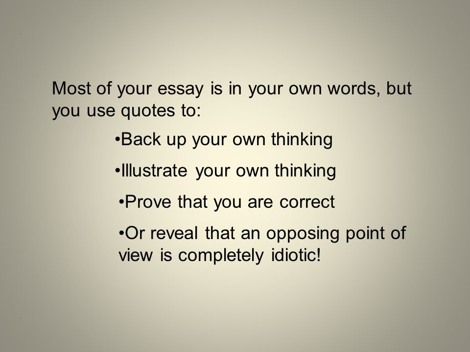 literary analysis integrating quotations most of your essay is  2 most of your essay