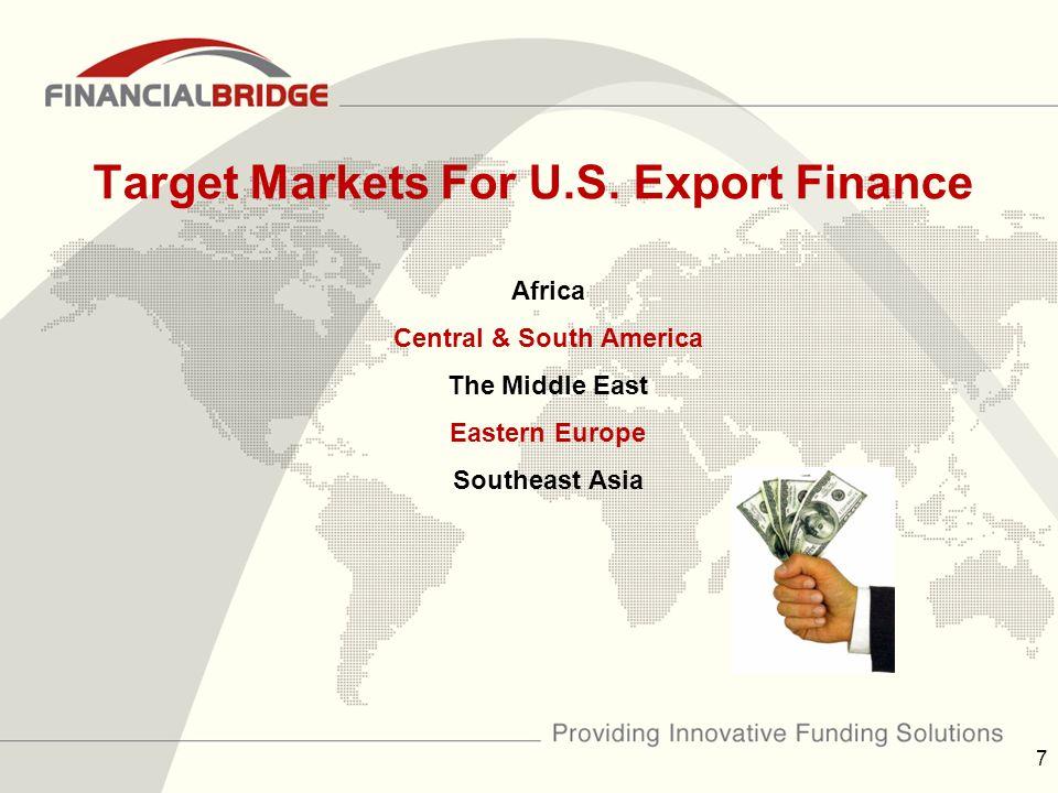 Target Markets For U.S.