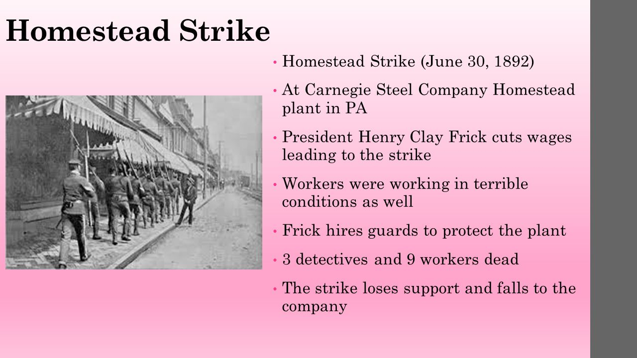 an examination of the homestead strike in pennsylvania Cited in leon wolff, lockout, the story of the homestead strike of 1892: a study of violence, unionism, and the carnegie steel empire (ny: harper & row, 1965), pp 41-2 3 brody, p 53.