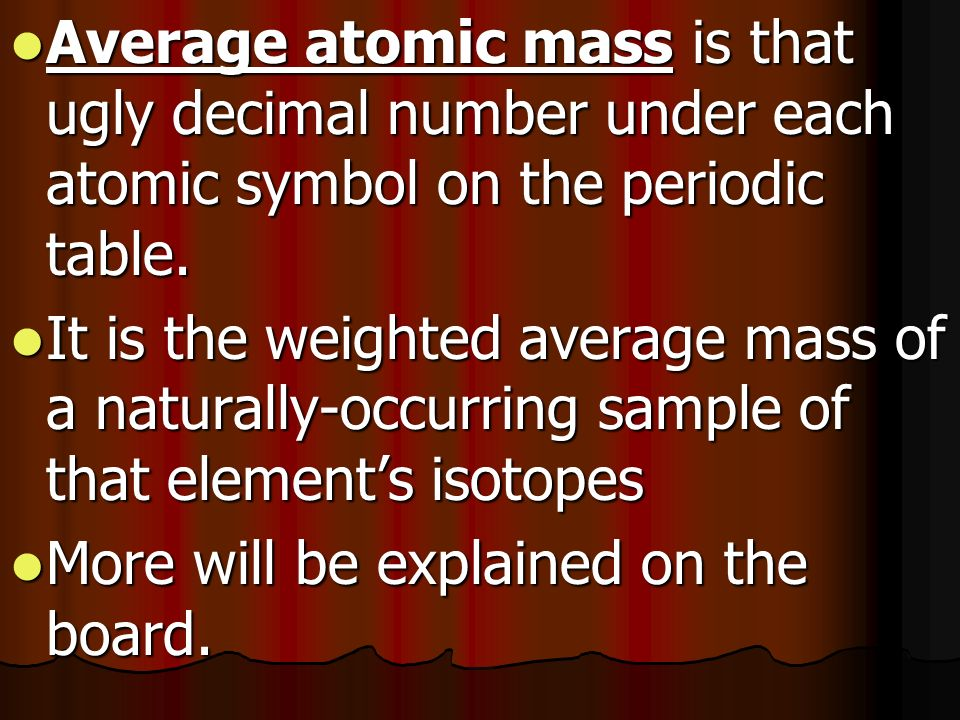 Properties of atoms and the periodic table atomic structure average atomic mass is that ugly decimal number under each atomic symbol on the periodic table urtaz Image collections