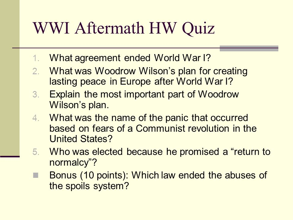 Wwi aftermath hw quiz 1 what agreement ended world war i 2 what what agreement ended world war i platinumwayz
