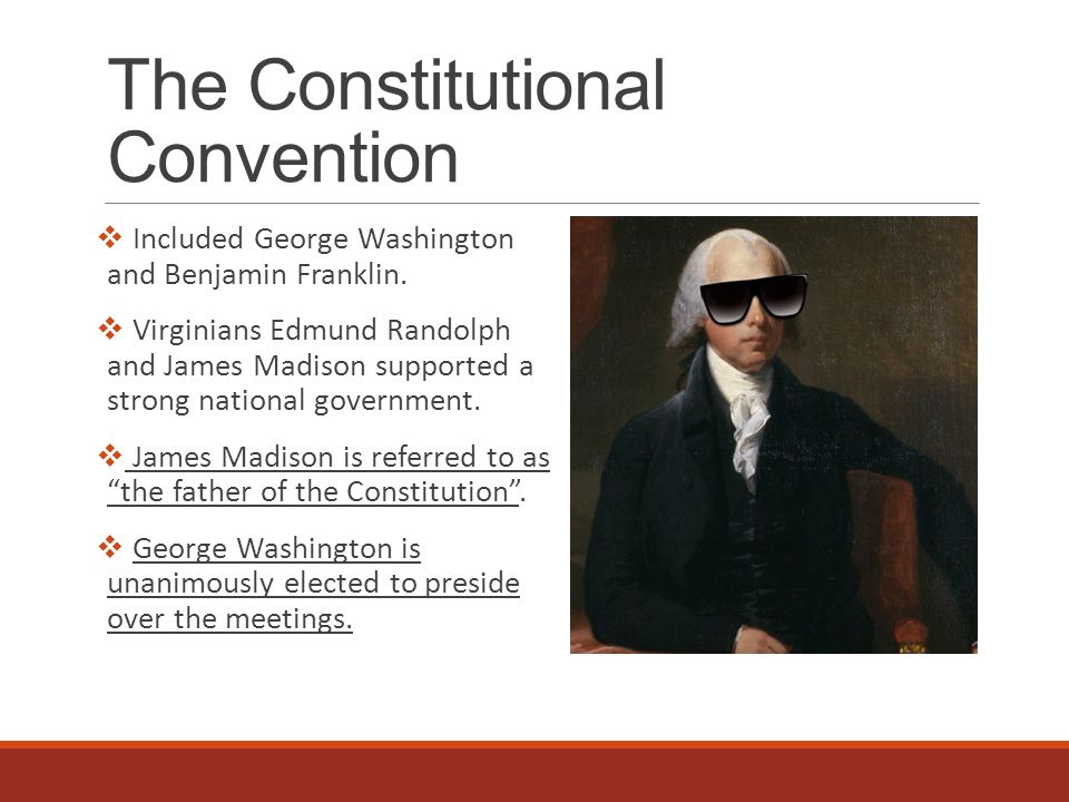 a history of james madison and benjamin franklins involvement in the constitutional convention