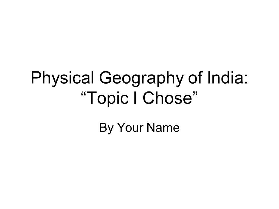 powerpoint template for physical geography of india project please, Modern powerpoint