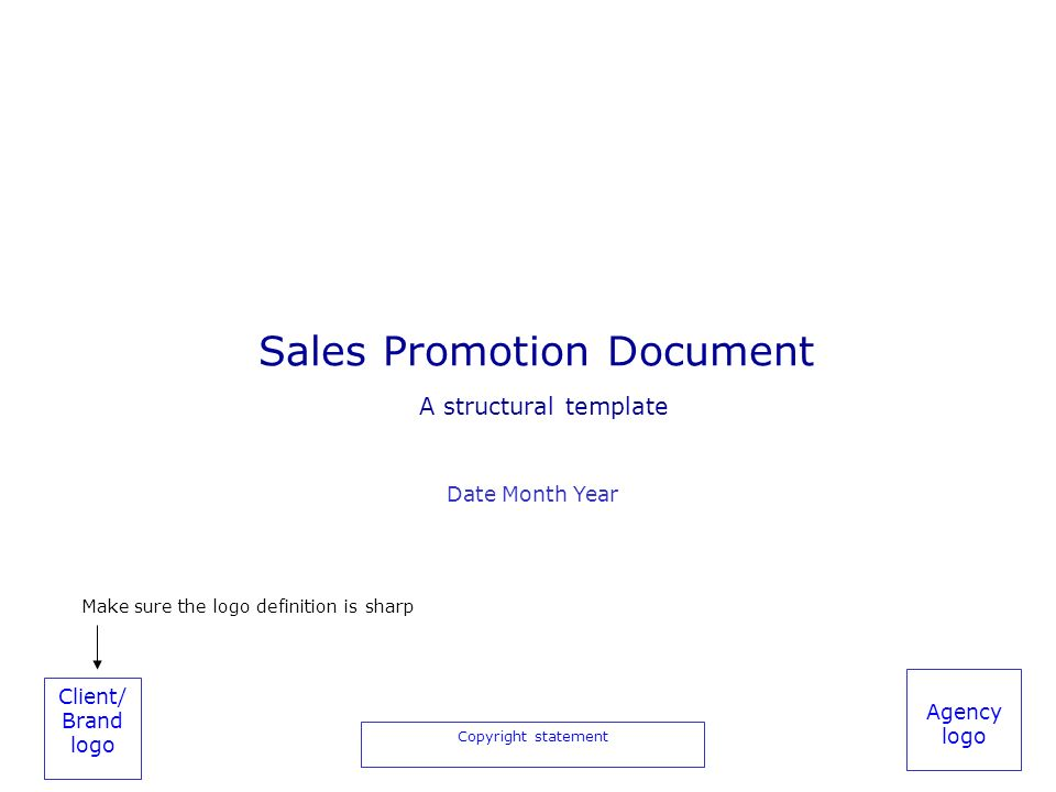 Client Brand logo Copyright statement Agency logo Sales Promotion – Sales Promotion Template