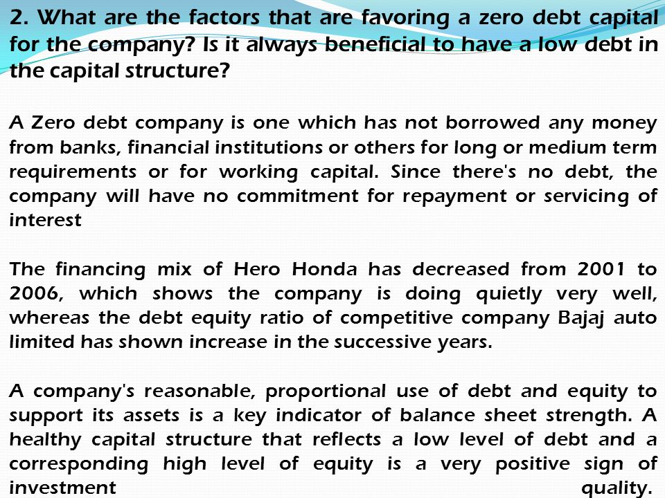 factor responsible for zero debt capital for hero honda motor Strategic report for ford motor company rhett we recommend that ford exploit current opportunities in china and apply capital to honda, and nissan.