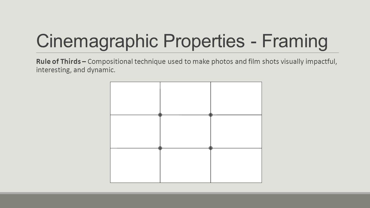 Cinematography FILM STUDY I. Cinematography Cinematography is the ...