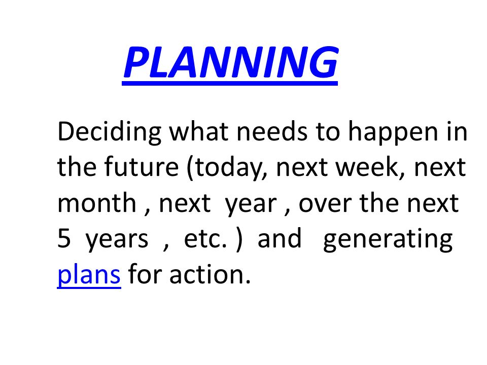 ORGANIZING Implementation, making optimum use of the resources required to enable the successful carrying out of plans.