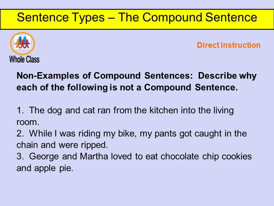 Sentence Types – The Compound Sentence DO NOW: Why do writers choose ...