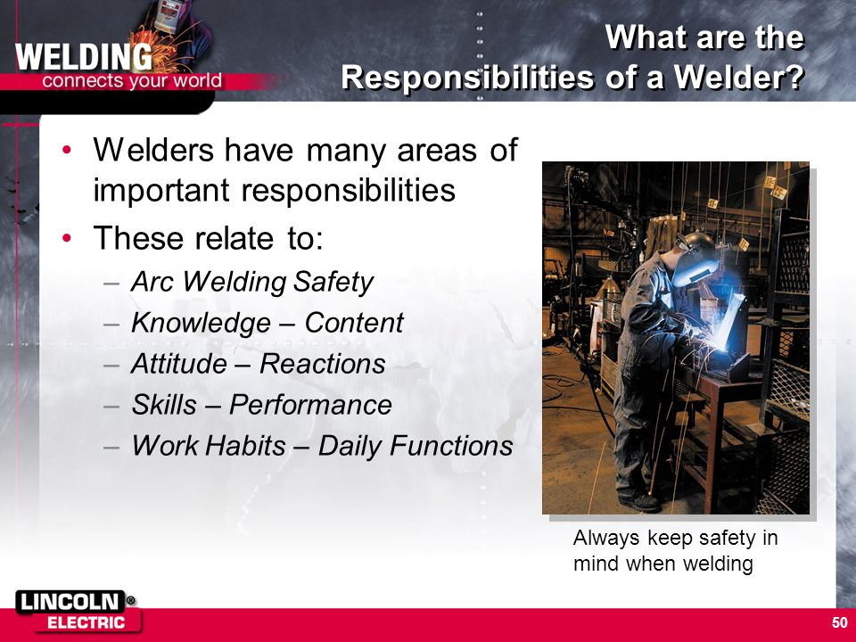 50 What Are The Responsibilities Of A Welder Arc Welding Basics 2