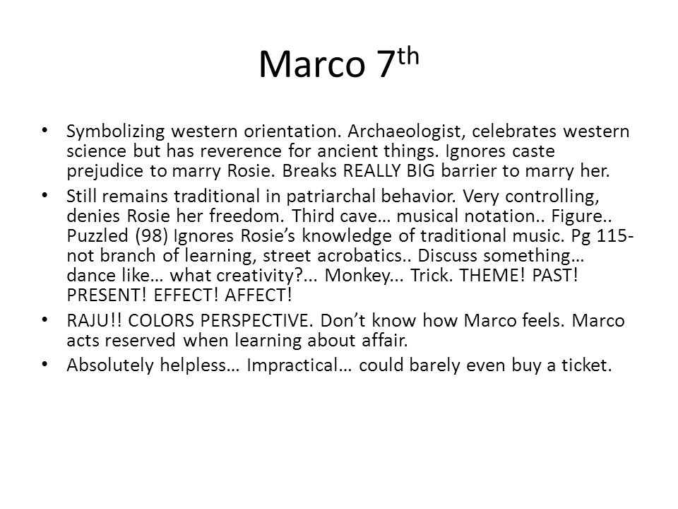Marco 7 th Symbolizing western orientation.