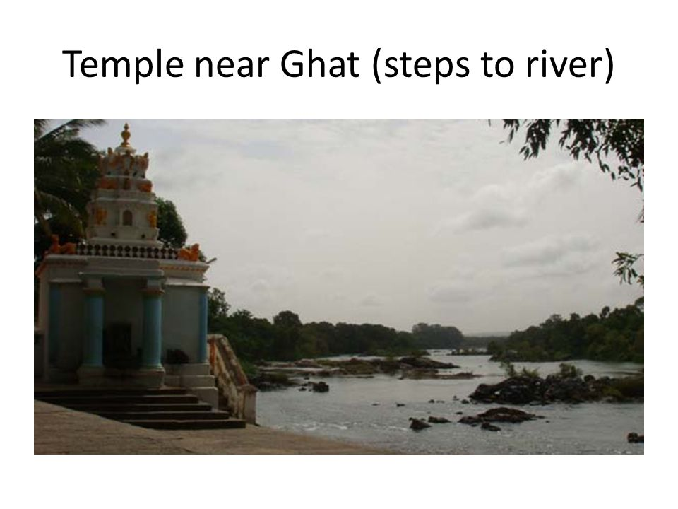 Temple near Ghat (steps to river)