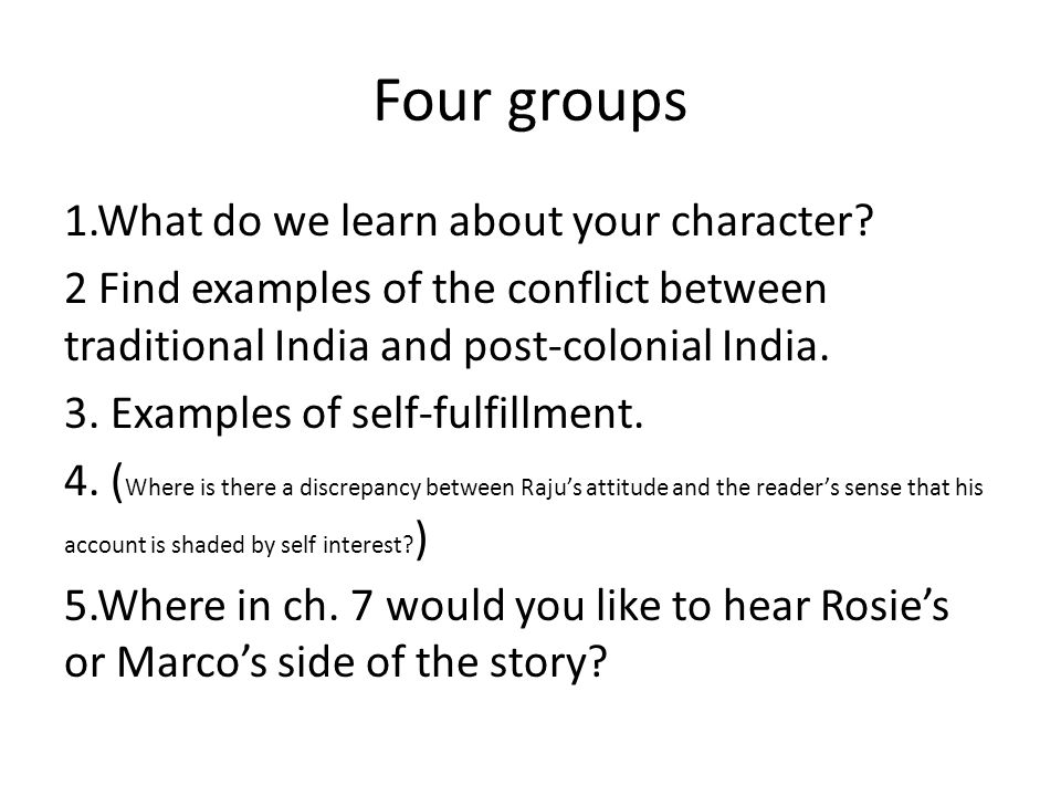 Four groups 1.What do we learn about your character.