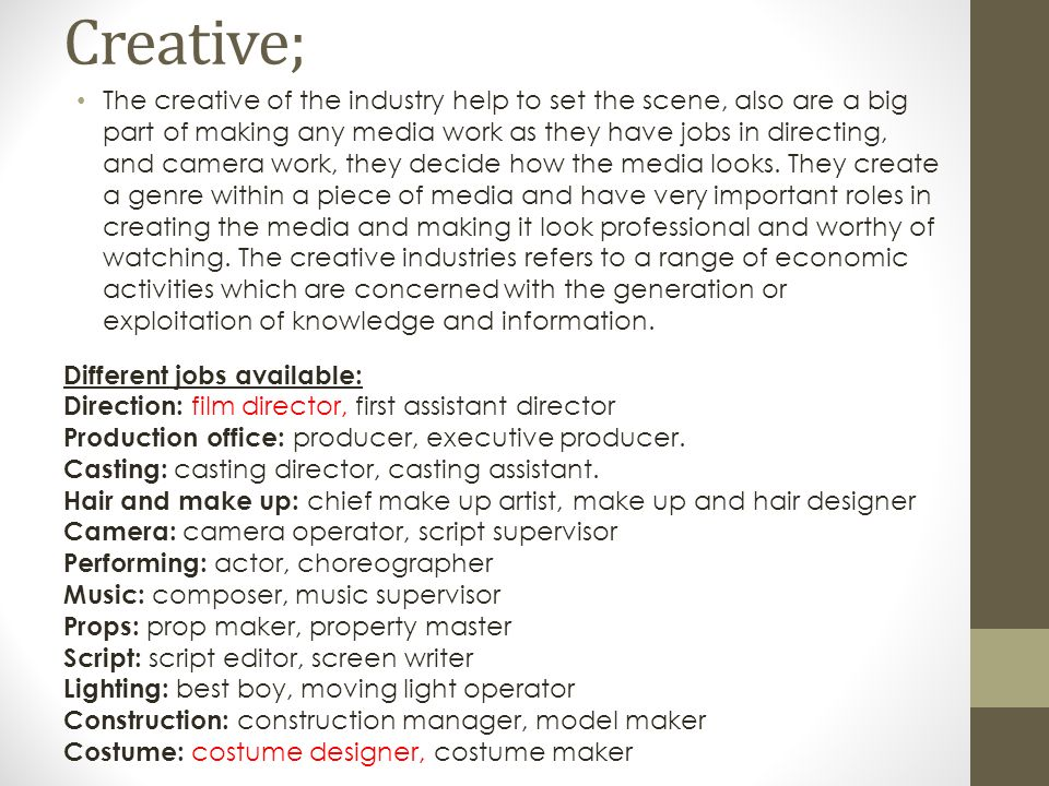 Job roles in the TV and Film industry. Management; creative ...